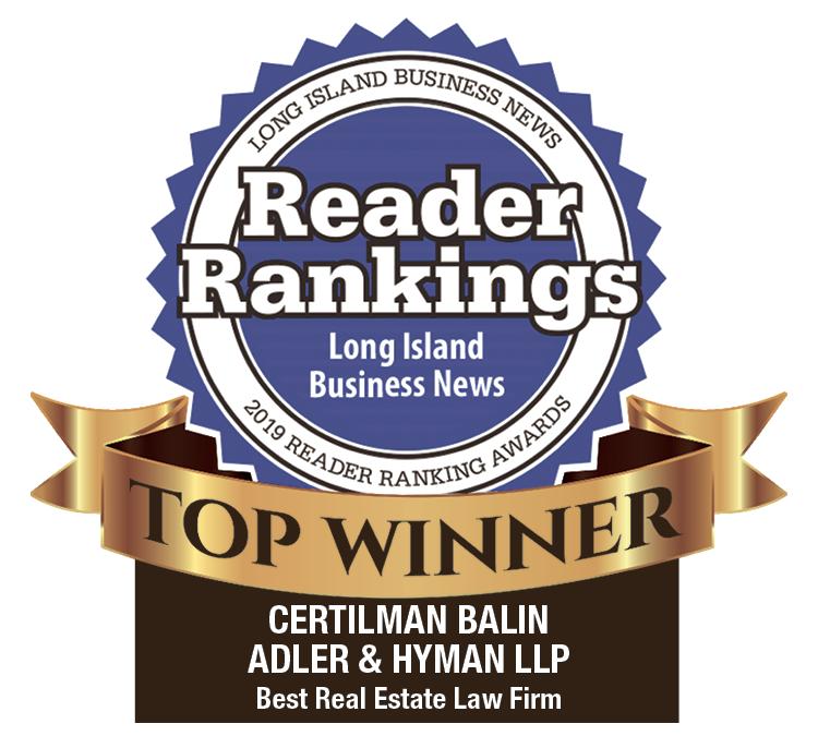 Best Real Estate Law Firm - Certilman Balin Attorneys - Winner of Long Island Business News' 2019 Reader Ranking Awards