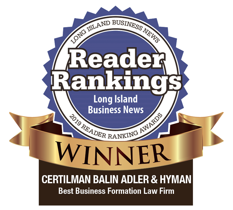 Best Business Formation Law Firm - Certilman Balin Attorneys - Winner of Long Island Business News' 2019 Reader Ranking Awards