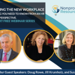 Navigating the New Workplace Part I: Everything You Need to Know from an HR and Legal Perspective